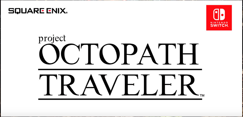 <em>Project Octopath Traveler</em> ganha novo trailer e demo