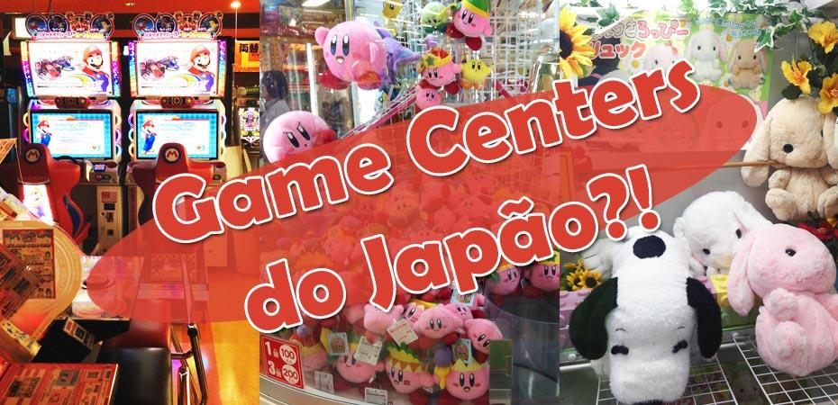 O que são os <i>game centers</i> e por que os japoneses gostam tanto?