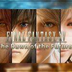 Imagem exibindo banner de Final Fantasy XV: The Dawn of the Future