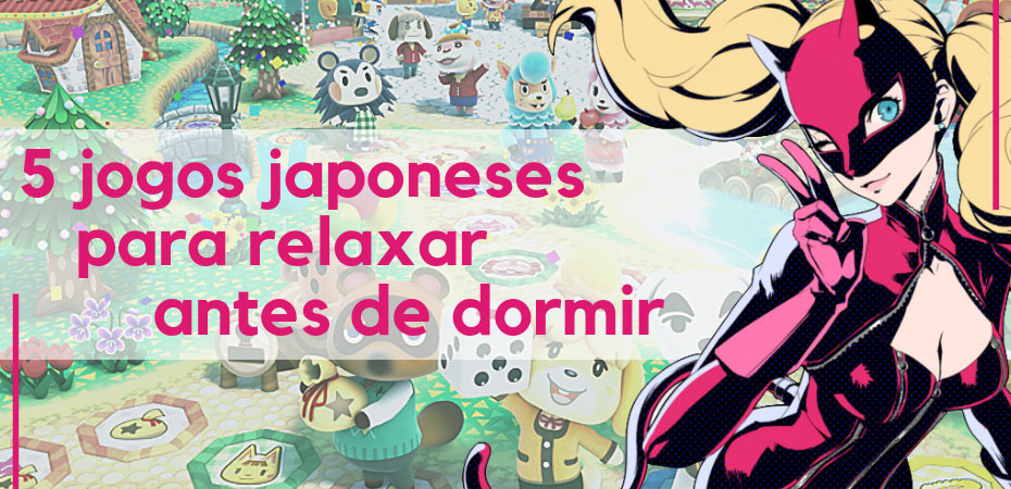 Cinco jogos japoneses para relaxar antes de dormir