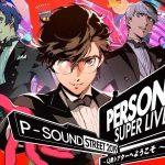 Arte e logotipo do evento Persona Super Live P-Sound Street 2019