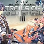 Review The Legend of Heroes: Trails of Cold Steel III