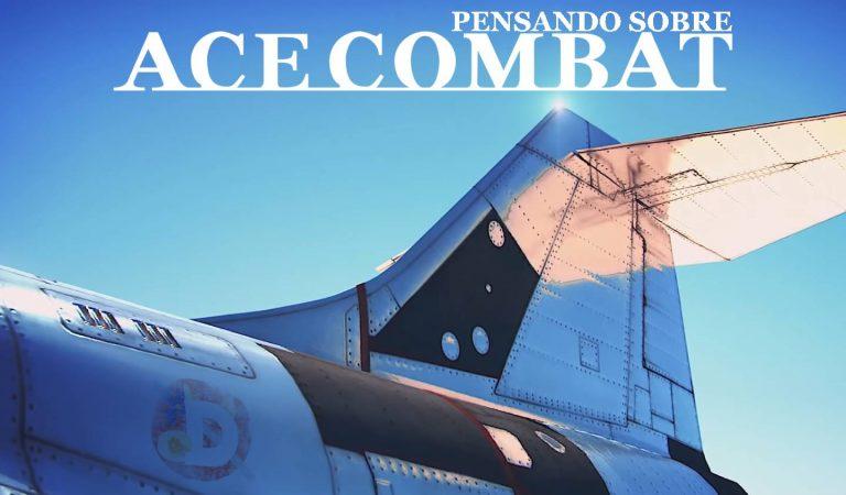 Pensando sobre Ace Combat: O azul do céu não é para todos