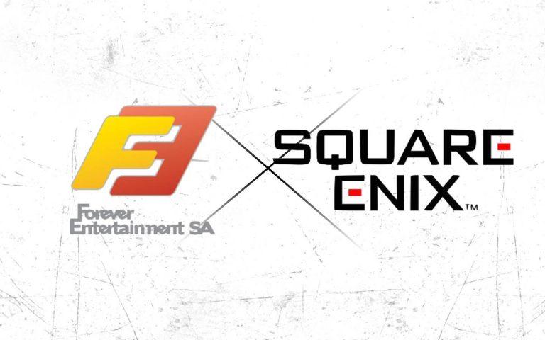 Forever Entertainment e Square Enix